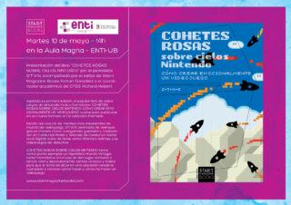 Presentación en ENTI-UB de «Cohetes rosas sobre cielos Nintendo»