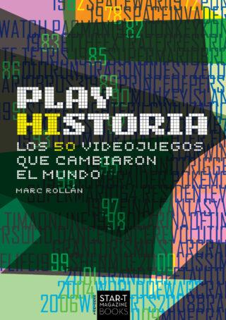 Desvelamos la portada del libro «Play Historia: Los 50 videojuegos que cambiaron el mundo'.