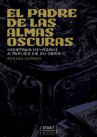 Desvelamos la portada del libro tributo a Hidetaka Miyazaki: 'El Padre de las Almas Oscuras'.